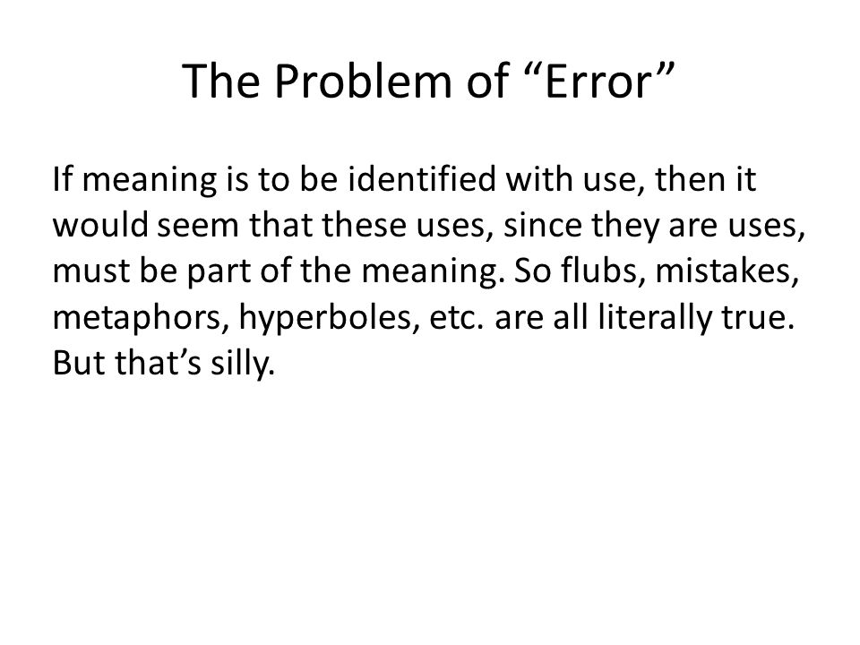 The Problem of Error