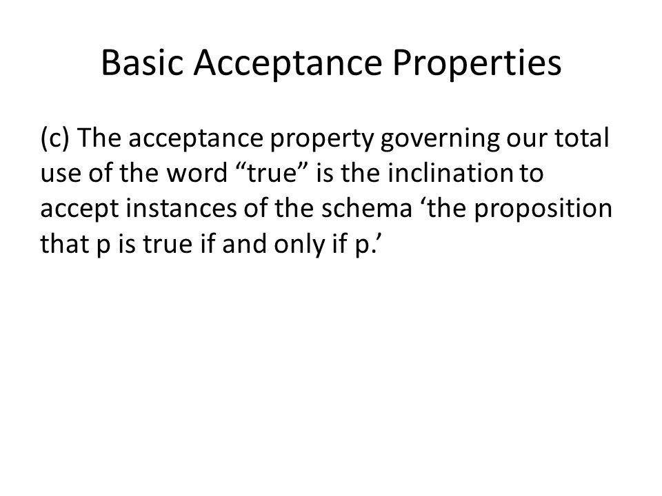 Basic Acceptance Properties