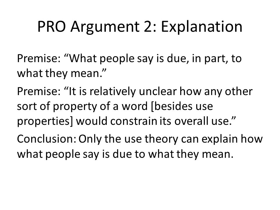 PRO Argument 2: Explanation