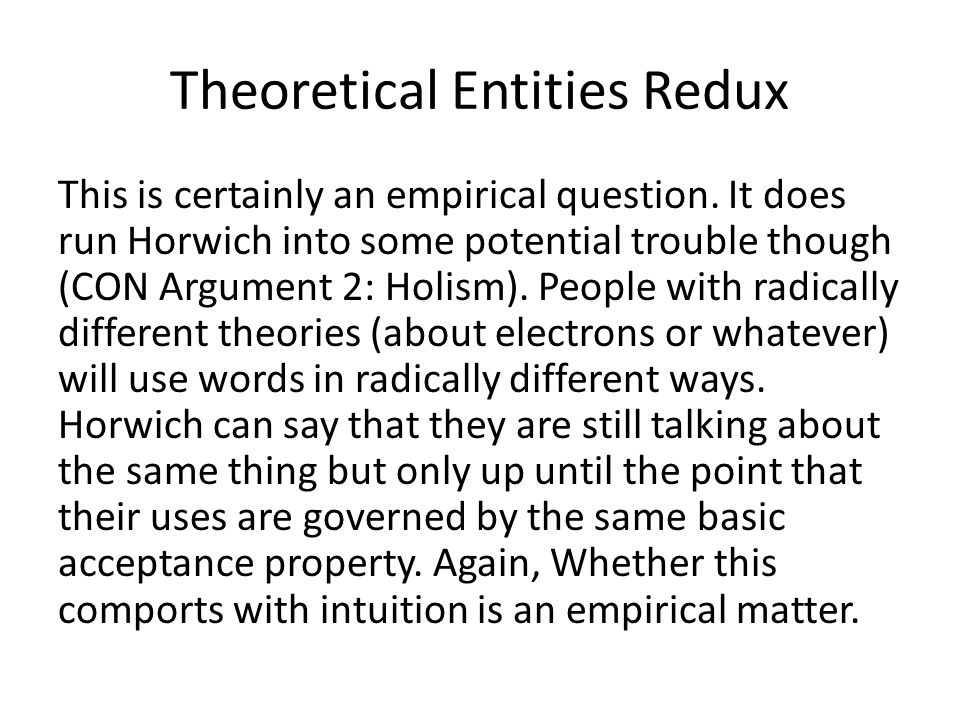 Theoretical Entities Redux