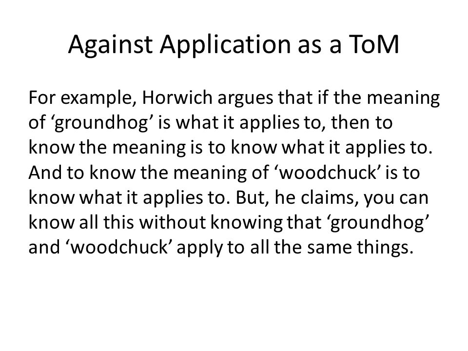 Against Application as a ToM