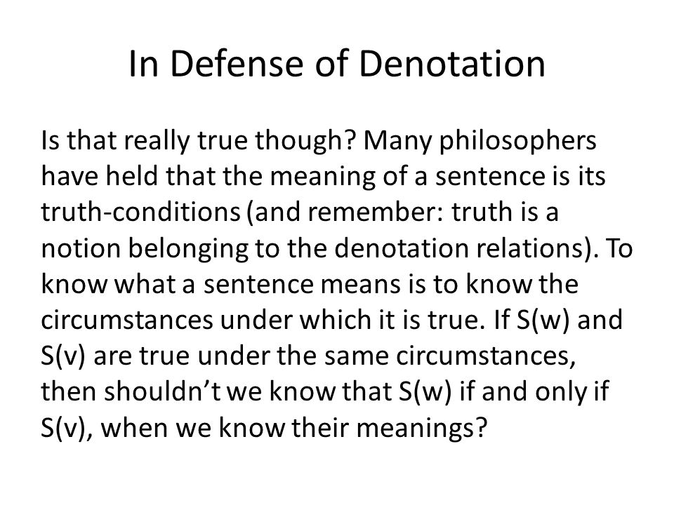 In Defense of Denotation