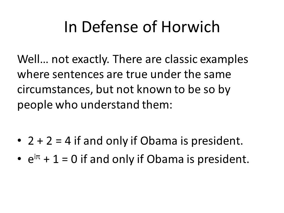 In Defense of Horwich