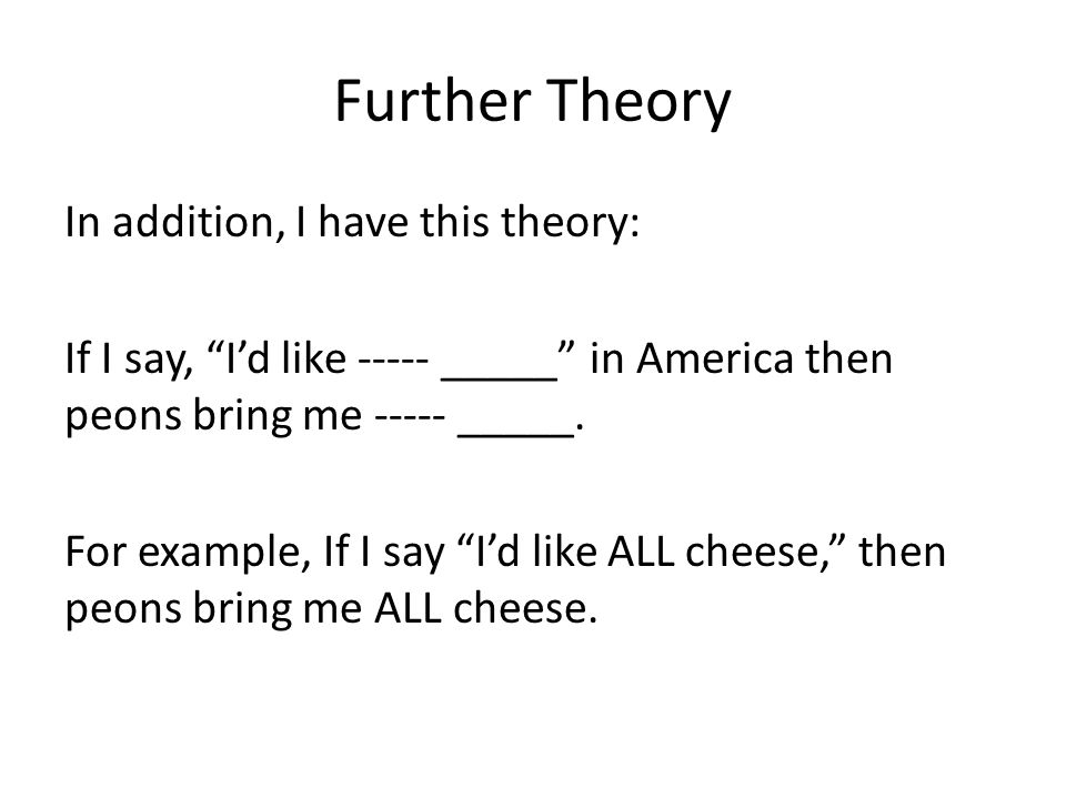 Further Theory