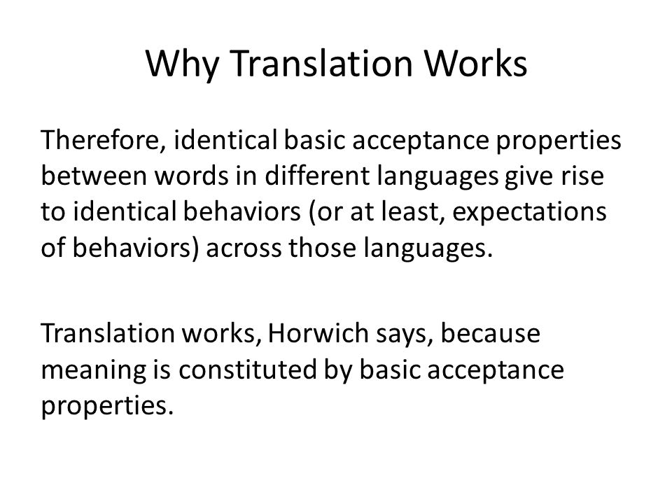 Why Translation Works