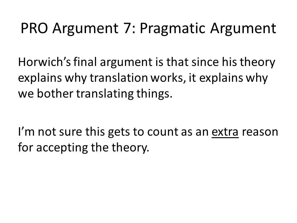 PRO Argument 7: Pragmatic Argument