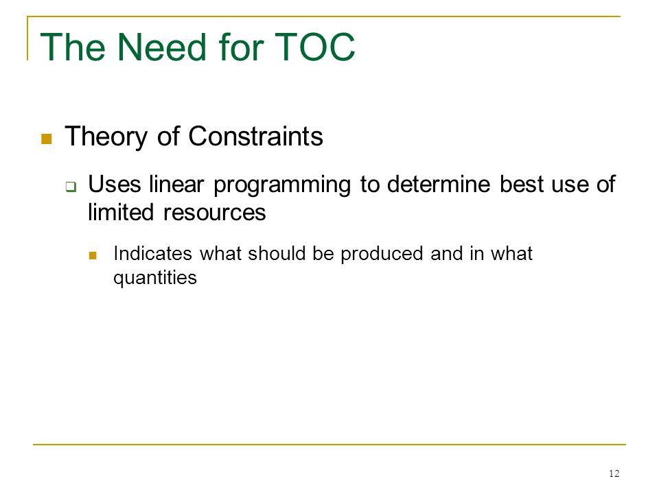 The Need for TOC Theory of Constraints