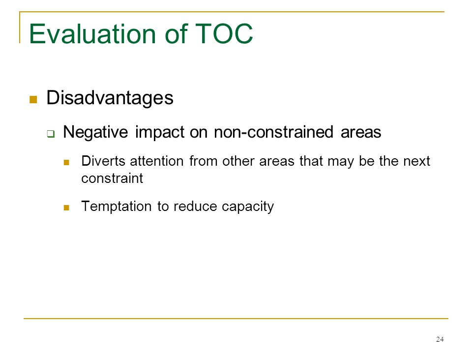 Evaluation of TOC Disadvantages