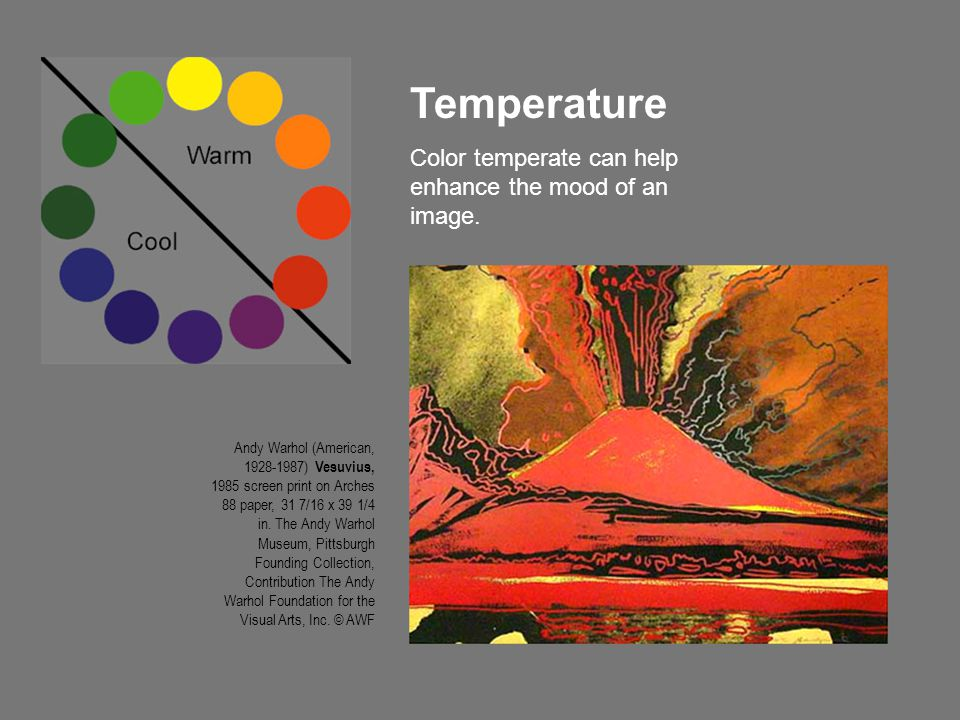 Temperature Color temperate can help enhance the mood of an image.