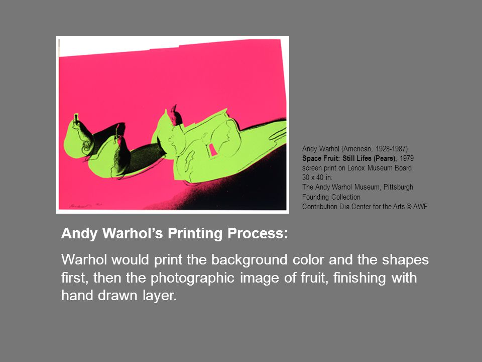 Andy Warhol's Printing Process: