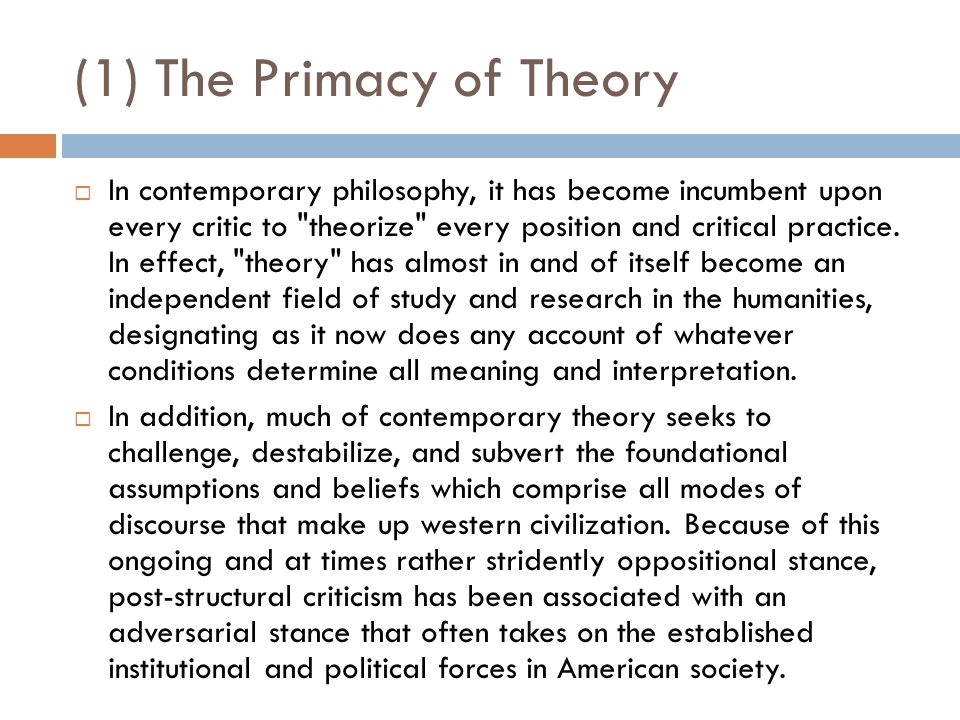 (1) The Primacy of Theory