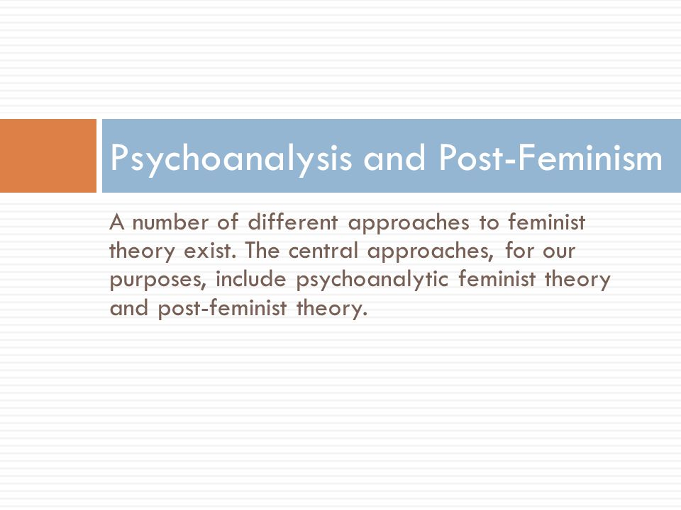 Psychoanalysis and Post-Feminism
