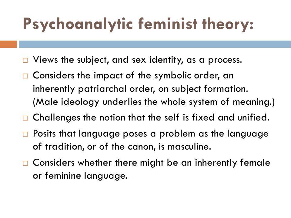 Psychoanalytic feminist theory: