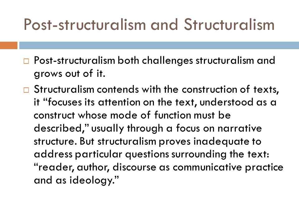 Post-structuralism and Structuralism