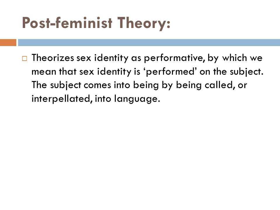 Post-feminist Theory: