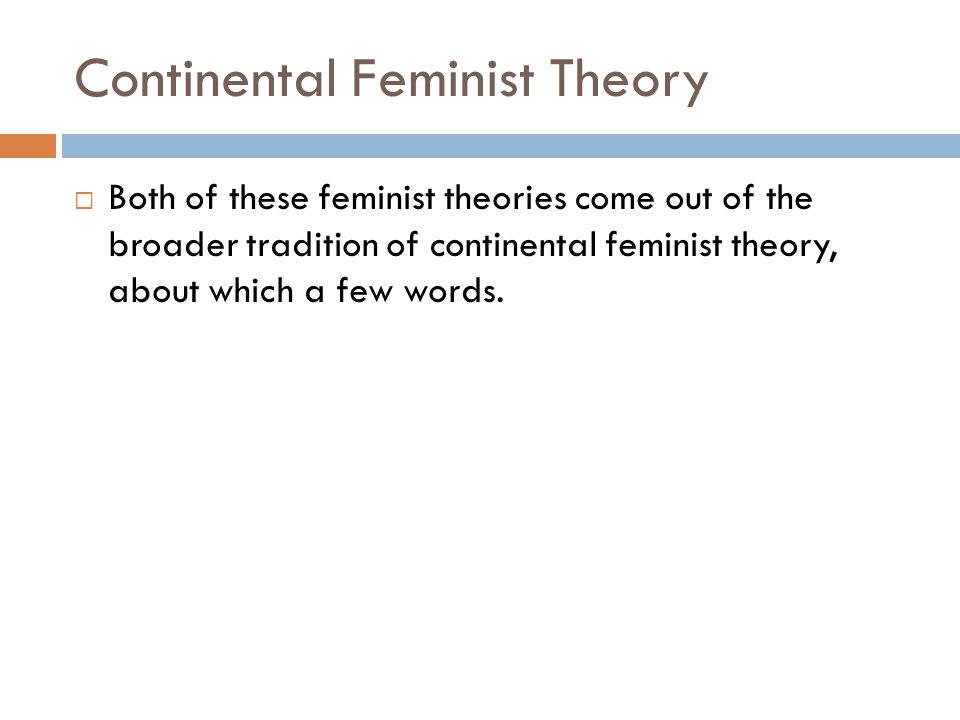 Continental Feminist Theory