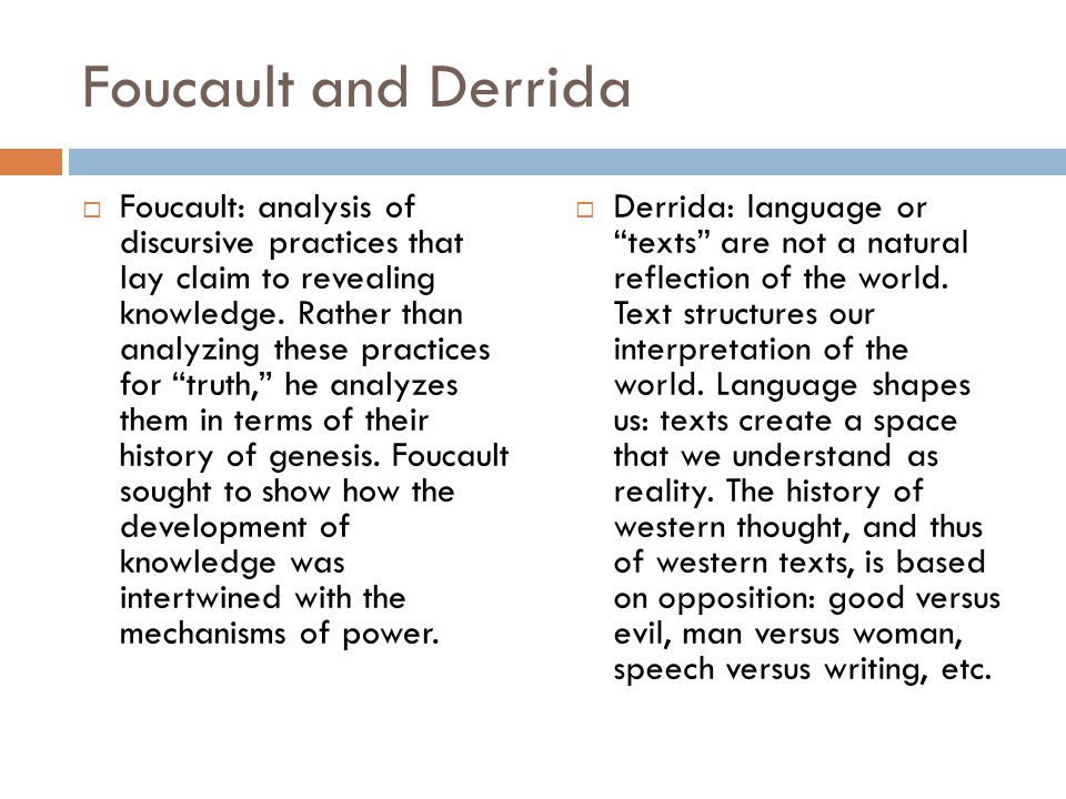 Foucault and Derrida