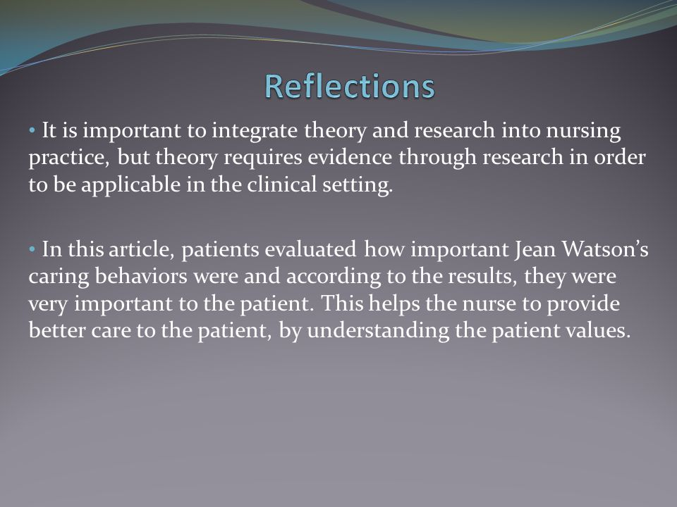 jean watson influence nursing research Ida jean orlando rosemarie rizzo jean watson nursing the nursing process outlined in the model contains the same steps as the scientific research process.
