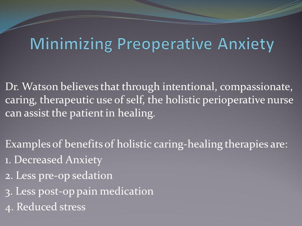 Minimizing Preoperative Anxiety