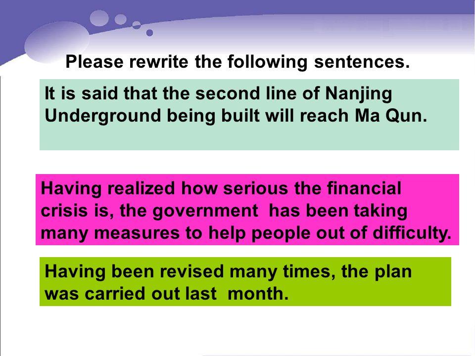 Please rewrite the following sentences.