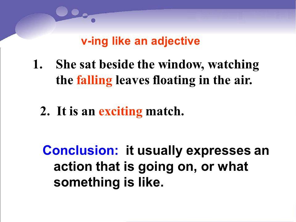 v-ing like an adjective