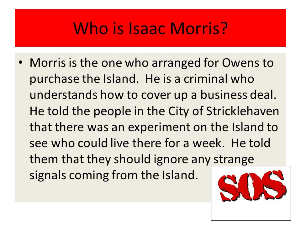 Who is Isaac Morris