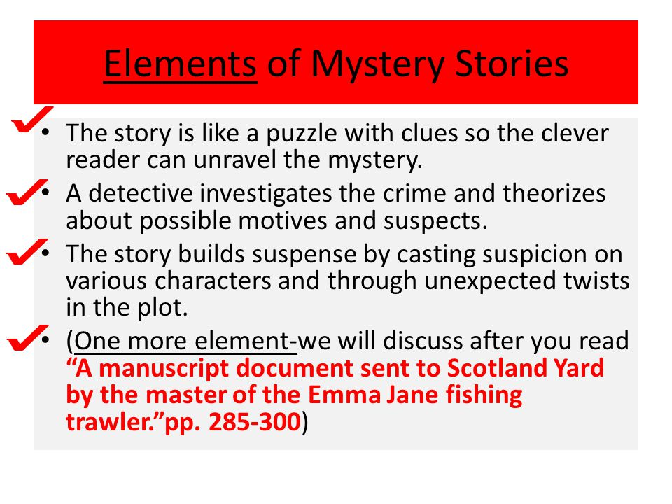 Elements of Mystery Stories