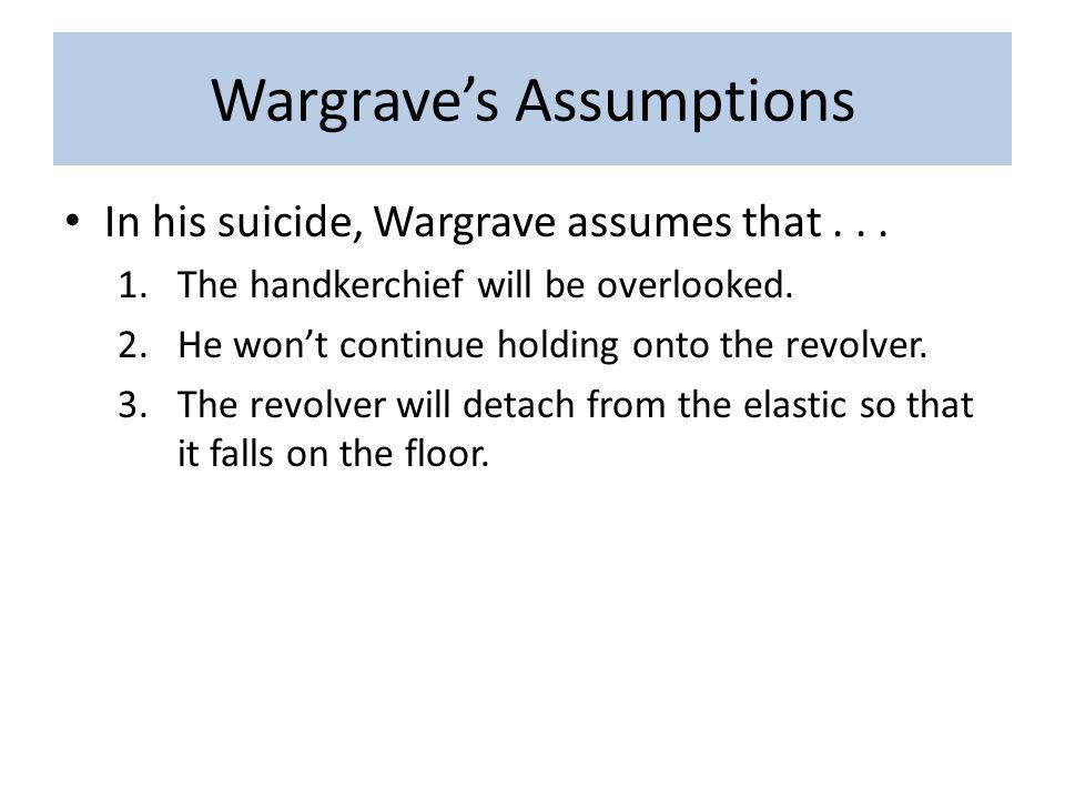 Wargrave's Assumptions