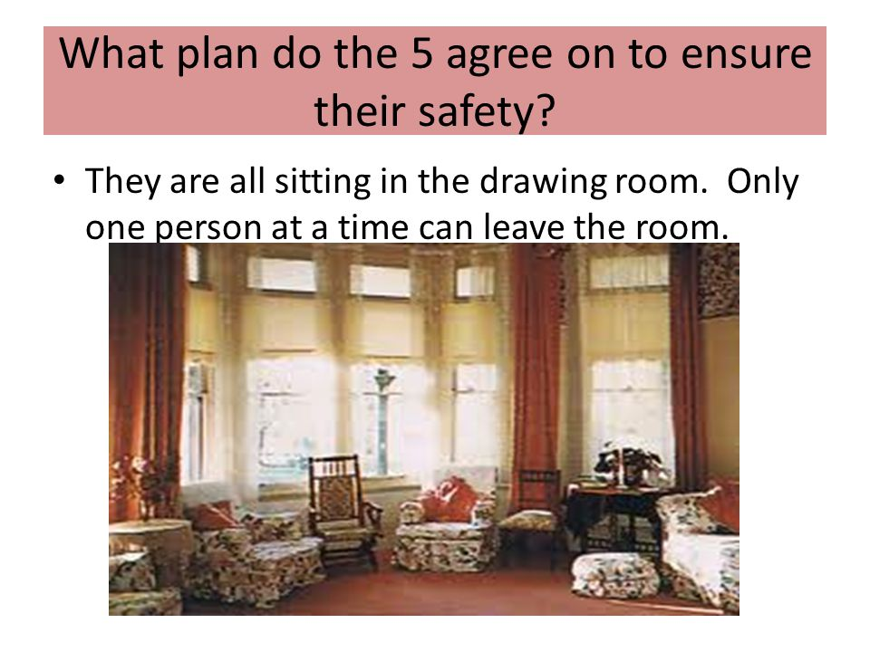 What plan do the 5 agree on to ensure their safety
