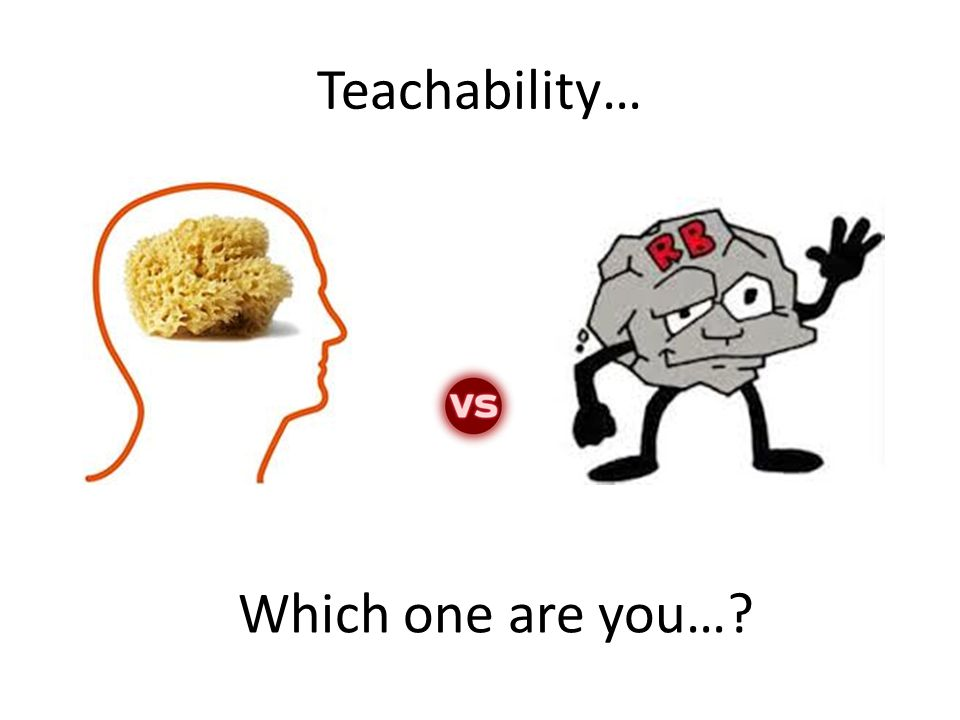 Teachability… Which one are you…