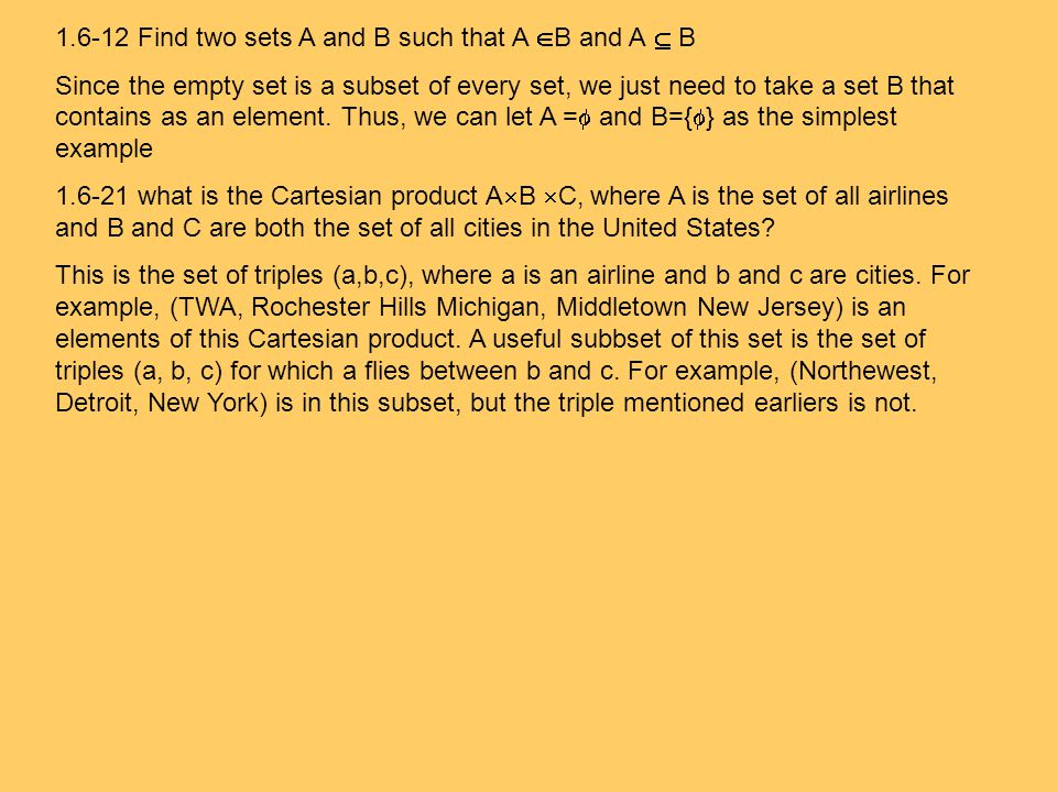 1.6-12 Find two sets A and B such that A B and A  B