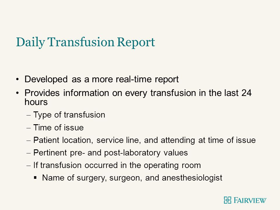 Daily Transfusion Report