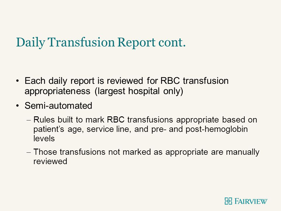 Daily Transfusion Report cont.