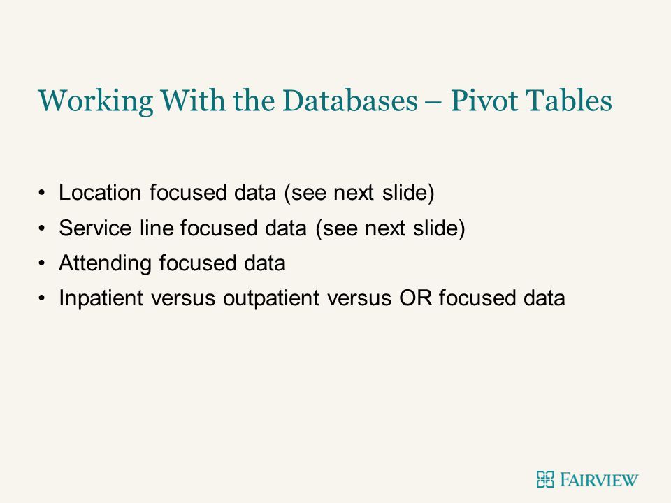 Working With the Databases – Pivot Tables