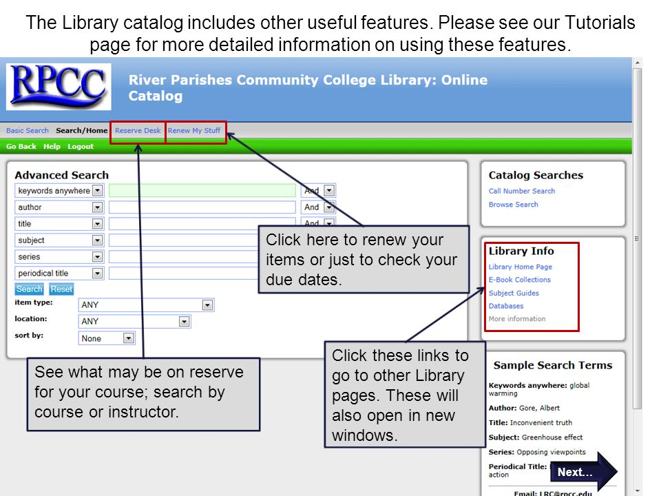 The Library catalog includes other useful features