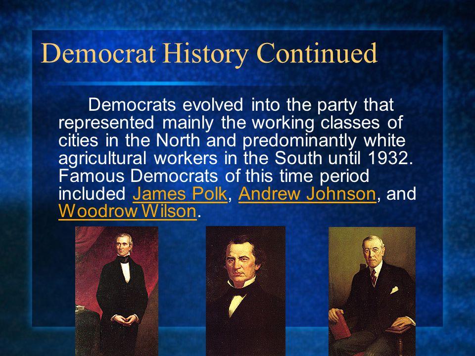 Democrat History Continued