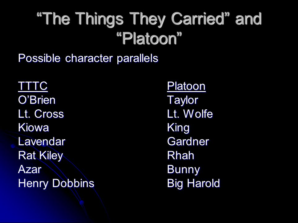 The Things They Carried and Platoon