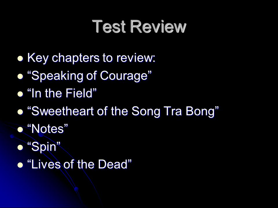 Test Review Key chapters to review: Speaking of Courage