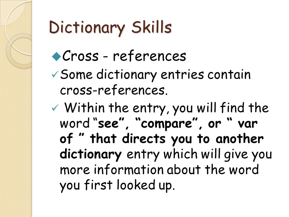 Dictionary Skills Cross - references