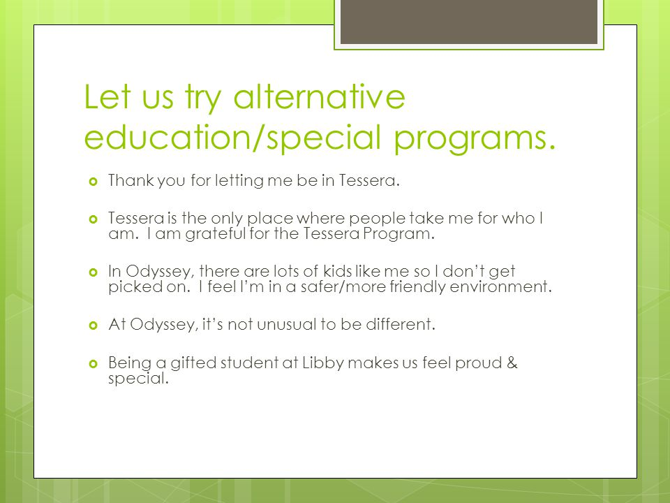 Let us try alternative education/special programs.