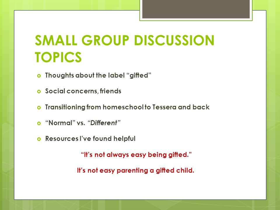 SMALL GROUP DISCUSSION TOPICS