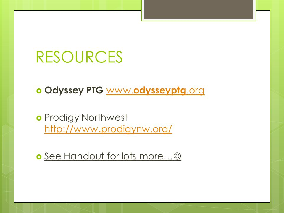 RESOURCES Odyssey PTG www.odysseyptg.org
