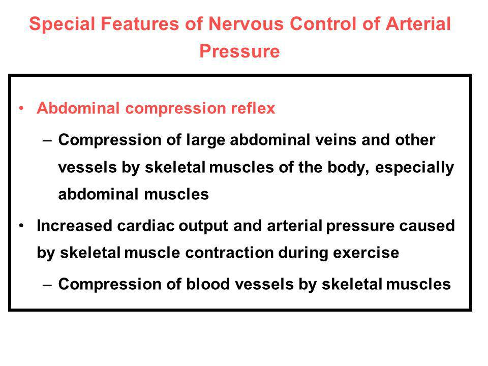Special Features of Nervous Control of Arterial Pressure