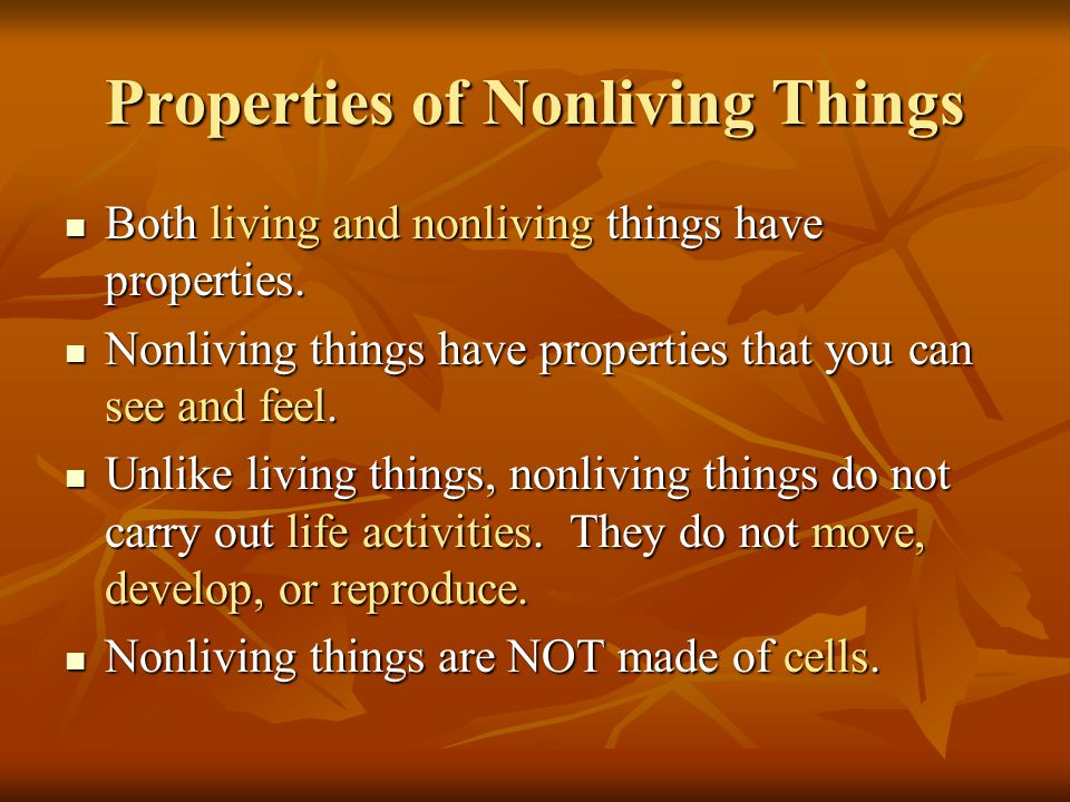 Properties of Nonliving Things