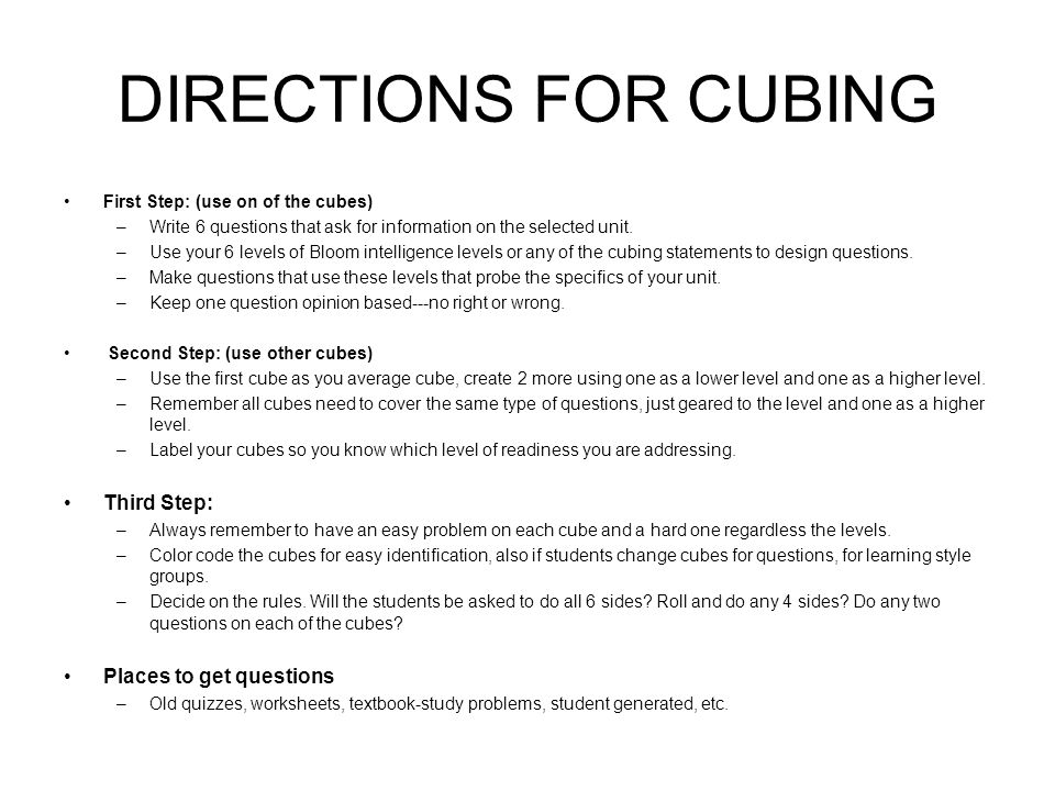 DIRECTIONS FOR CUBING Third Step: Places to get questions