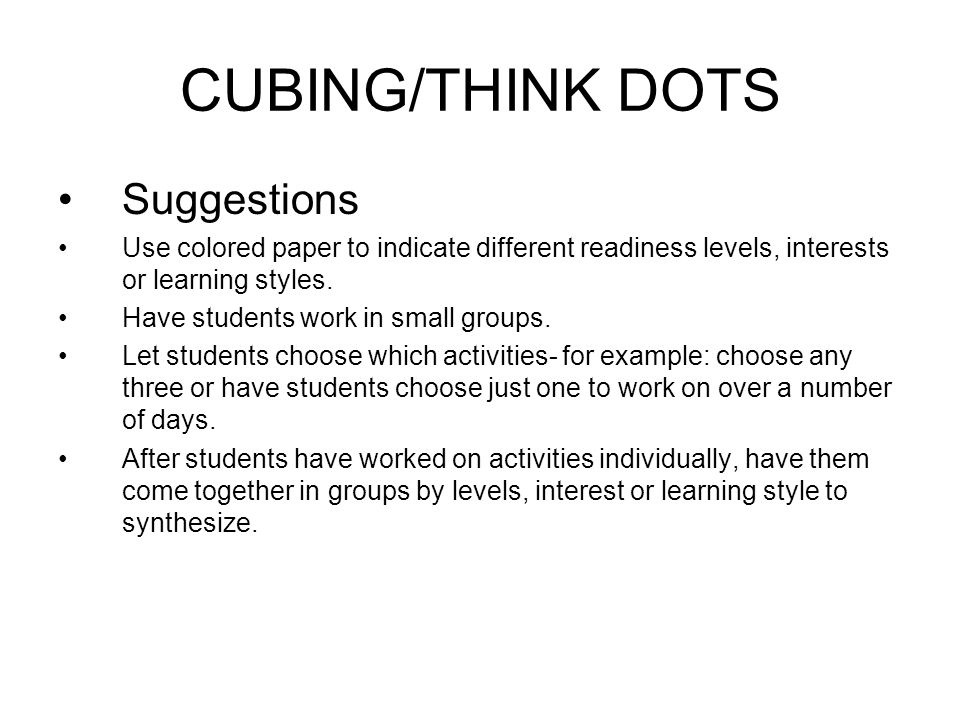 CUBING/THINK DOTS Suggestions