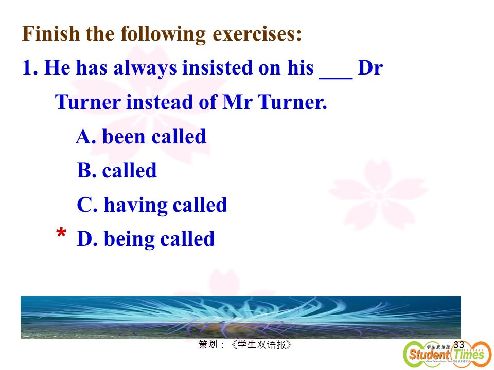 * Finish the following exercises: