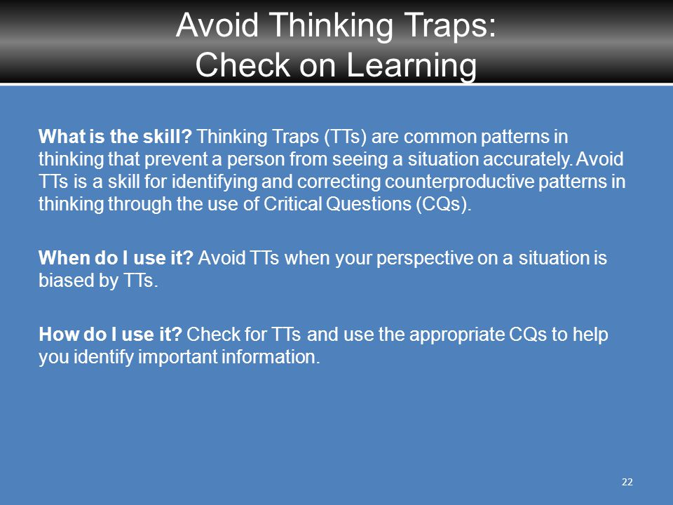 Avoid Thinking Traps: Check on Learning