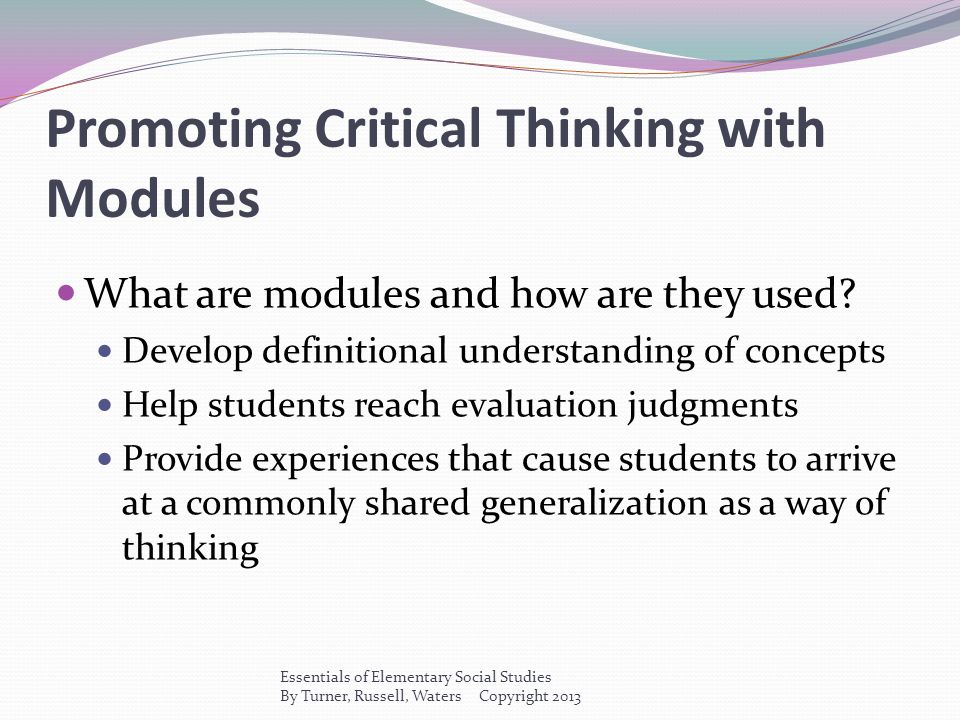 Promoting Critical Thinking with Modules