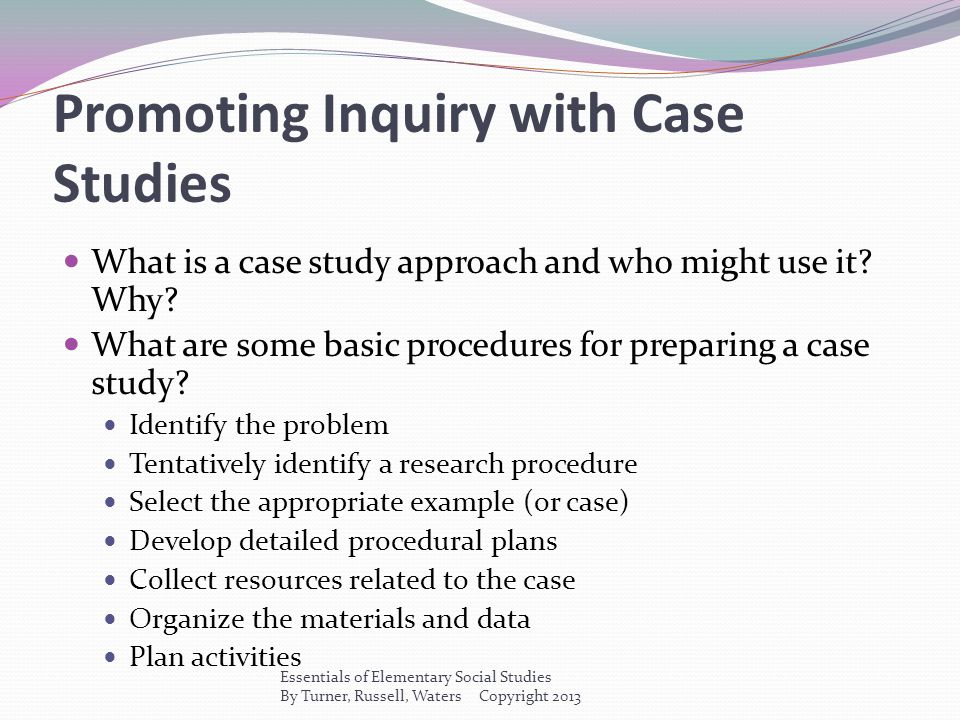 Promoting Inquiry with Case Studies